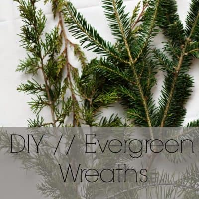 DIY | Evergreen Wreaths