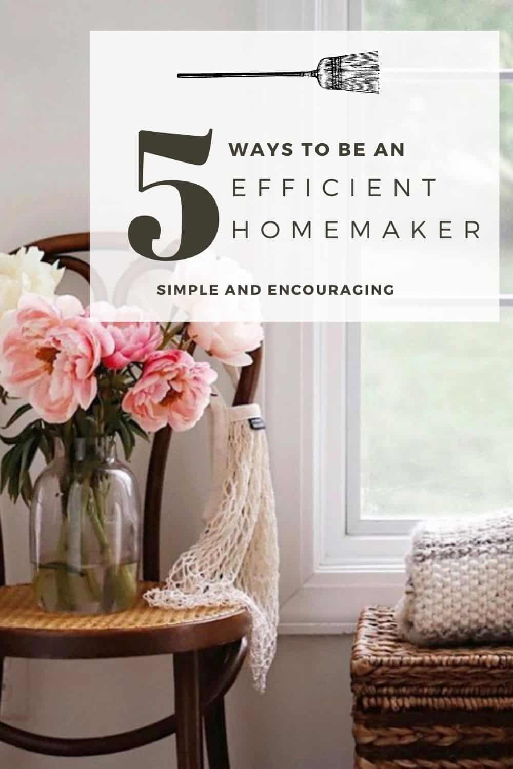simple ways to be an efficient homemaker