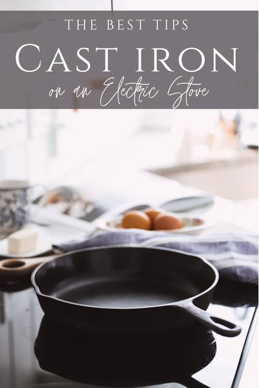 how to use cast iron skillet on electric stove top