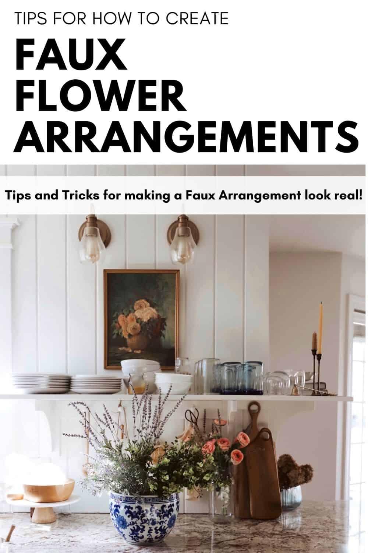 tips for faux flower arrangements
