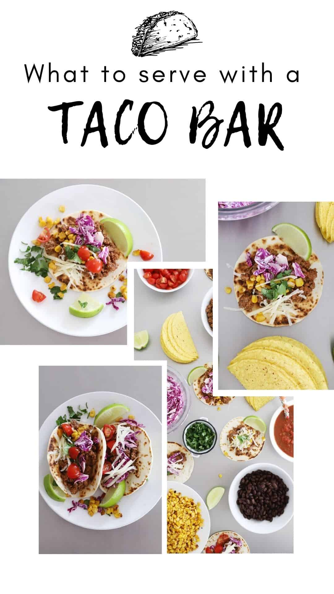 what to serve with a taco bar party