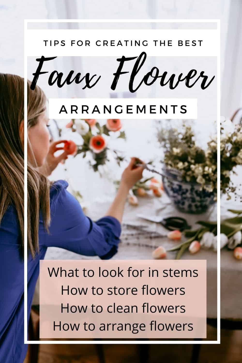 tips for creating the best faux flower arrangements
