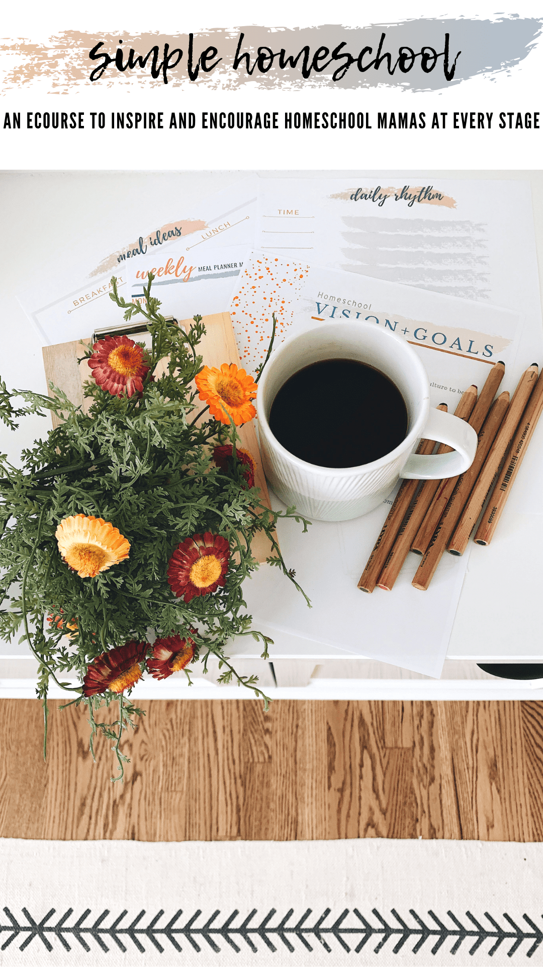 homeschooling vision and goals printable with colored pencils and coffee